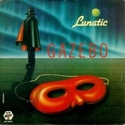 7'' - Gazebo - Lunatic