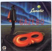 7inch Vinyl Single - Gazebo - Lunatic