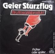 7'' - Geier Sturzflug - Bruttosozialprodukt