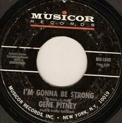 7'' - Gene Pitney - I'm Gonna Be Strong