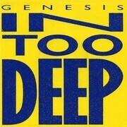 7inch Vinyl Single - Genesis - In Too Deep