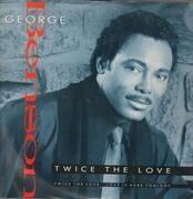 12'' - George Benson - Twice The Love