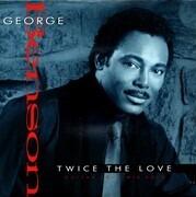 7inch Vinyl Single - George Benson - Twice The Love