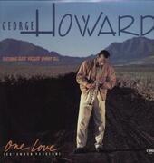 12'' - George Howard - One Love