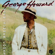 CD - George Howard - When Summer Comes