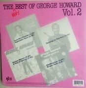 LP - George Howard - The Very Best Of George Howard Vol.2 - still sealed