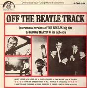 LP - George Martin & His Orchestra - Off The Beatle Track
