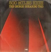 LP - The George Shearing Trio - 500 Miles High