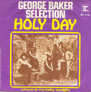 7'' - George Baker Selection - Holy Day