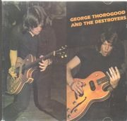 CD - George Thorogood & The Destroyers - George Thorogood And The Destroyers