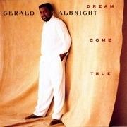 LP - Gerald Albright - Dream Come True
