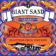 CD - Giant Sand - Selections Circa 1990-2000