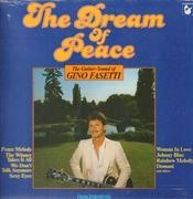LP - Gino Fasetti - The Dream Of Peace - Still Sealed