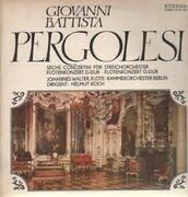 Double LP - Pergolesi - Sechs Concertini für Streichorchester, Flötenkonzerte D-Dur & G-Dur - gatefold, blue labels