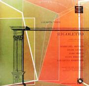 LP - Giuseppe Verdi - Mario del Monaco , Hilde Güden , Aldo Protti , Luisa Ribacchi , Giulietta Simionat - Rigoletto - Arien Und Szenen