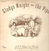 LP - Gladys Knight And The Pips - All I Need Is Time