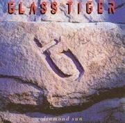 LP - Glass Tiger - Diamond Sun