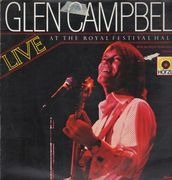 Double LP - Glen Campbell With The Royal Philharmonic Orchestra - Live At The Royal Festival Hall - Gatefold
