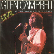 Double LP - Glen Campbell With The Royal Philharmonic Orchestra - Live At The Royal Festival Hall