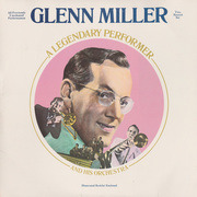 Double LP - Glenn Miller And His Orchestra - A Legendary Performer