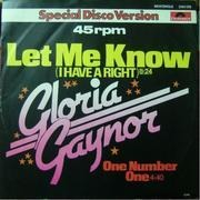 12'' - Gloria Gaynor - Let Me Know (I Have A Right) / One Number One