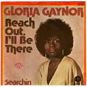 7'' - Gloria Gaynor - Reach Out, I'll Be There