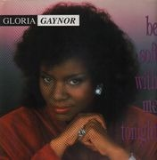 12inch Vinyl Single - Gloria Gaynor - Be Soft With Me Tonight
