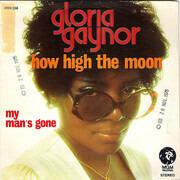 7inch Vinyl Single - Gloria Gaynor - How High The Moon