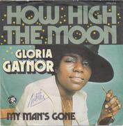 7'' - Gloria Gaynor - How High The Moon