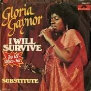 7'' - Gloria Gaynor - I Will Survive / substitute