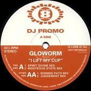 2 x 12'' - Gloworm - I Lift My Cup