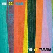 7inch Vinyl Single - Go! Team - YE YE Yamaha - LIMITED EDITION