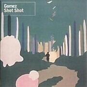7inch Vinyl Single - Gomez - Shot Shot
