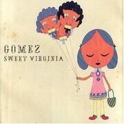 7inch Vinyl Single - Gomez - Sweet Virginia