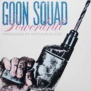 12'' - Goon Squad - Powerdrill