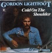 7'' - Gordon Lightfoot - Cold On The Shoulder