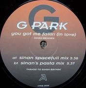 12'' - G-Park - You Got Me Fallin (In Love) (Sinan Remixes)