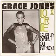 7'' - Grace Jones - Do Or Die
