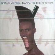 7inch Vinyl Single - Grace Jones - Slave To The Rhythm