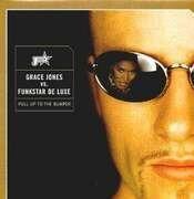 12inch Vinyl Single - Grace Jones vs. Funkstar De Luxe - Pull Up To The Bumper