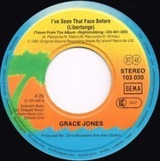 7inch Vinyl Single - Grace Jones - I've Seen That Face Before (Libertango)