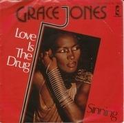 7'' - Grace Jones - Love Is The Drug