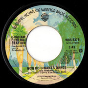 7inch Vinyl Single - Graham Central Station - Now Do-U-Wanta Dance