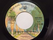 7inch Vinyl Single - Graham Central Station - Saving My Love For You