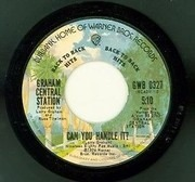 7inch Vinyl Single - Graham Central Station - Can You Handle It? / Release Yourself