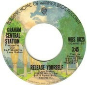 7inch Vinyl Single - Graham Central Station - Release Yourself