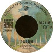 7'' - Graham Central Station - Your Love