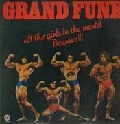 LP - Grand Funk Railroad - All The Girls In The World Beware !!!