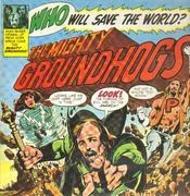 LP - Groundhogs - Who Will Save The World? - Gatefold