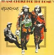 LP - Groundhogs - Thank Christ For The Bomb